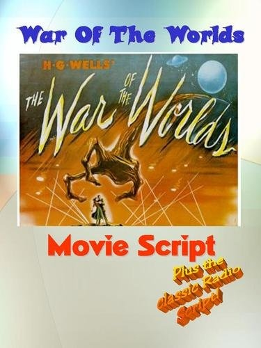Classic WAR OF THE WORLDS (1953) Movie Script , http://www.amazon.com/dp/B0087SLXAS/ref=cm_sw_r_pi_dp_vzjYpb0QPPA54Time Movie, Movie Scripts