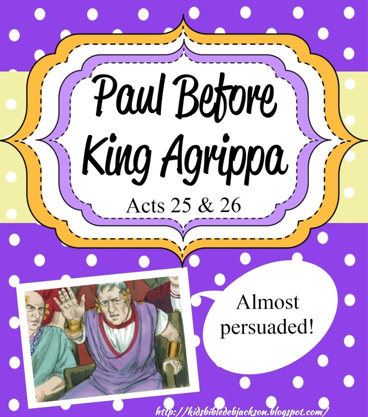 Paul Before Festus and King Agrippa includes a foldable printable that can be used several different ways and other lessons.