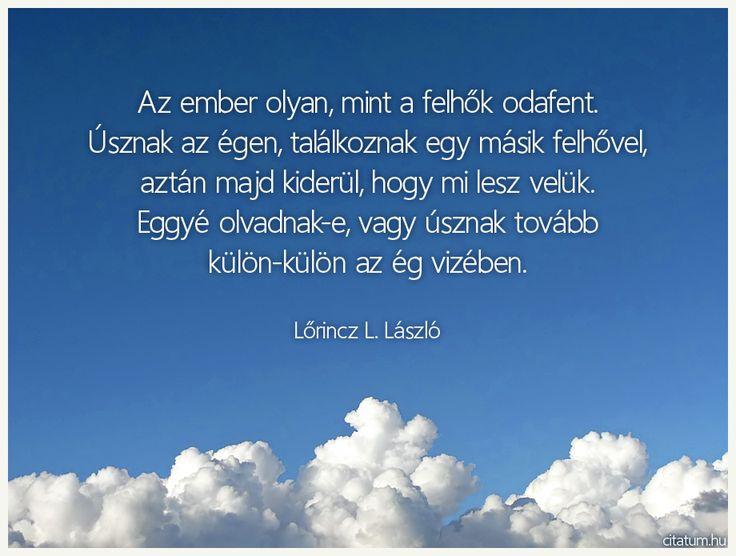 Lõrincz L. László idézete az emberi kapcsolatok alakulásáról.