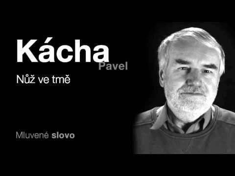 MLUVENÉ SLOVO - Kácha, Pavel: Nůž ve tmě (DETEKTIVKA)