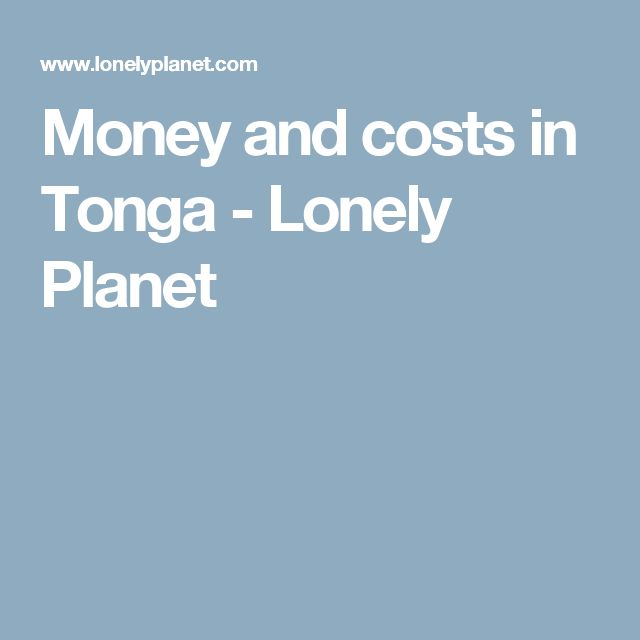 Money and costs in Tonga - Lonely Planet
