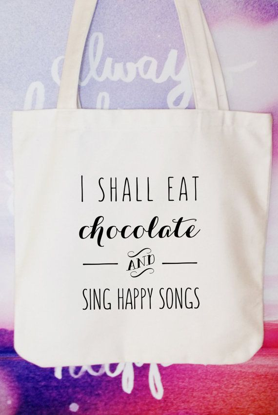 I shall eat chocolate and sing happy songs by ToastStationery