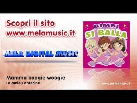 CANTIAMO LA MAMMA - Mamma boogie woogie - Canzoni per bambini di Mela Music