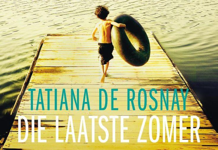 Die laatste zomer - Tatiana de Rosnay