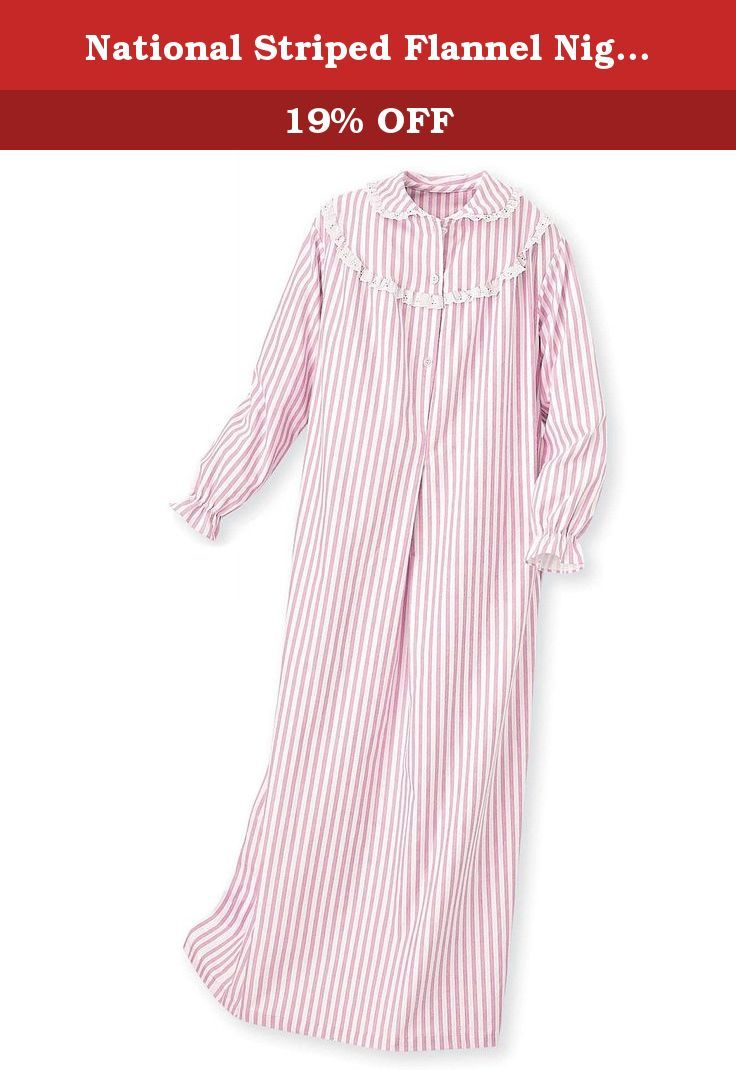 National Striped Flannel Nightgown, Pink, Large - Misses Short. From the visual appeal of its flattering stripes to its soft, all-cotton flannel fabric, our Long Striped Flannel Nightgowns are the perfect women's gowns for all-day wear. Designed with a button placket and eyelet trim for style, its long sleeves end with elasticized cuffs to enhance comfort - and look terrific. * Snuggly, rich cotton-flannel * Soft and comfy feel * Button placket with eyelet trim for flannel gown style…