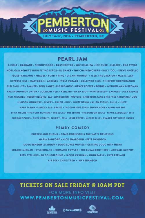 The @Pemberton_Fest announced their lineup today. Pearl Jam toheadline   Here's the 2016 Pemberton Festival lineup….not an Earth shattering list, but also a...