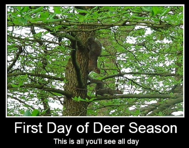 Opening Day Memes Funny Deer Season Opening Day