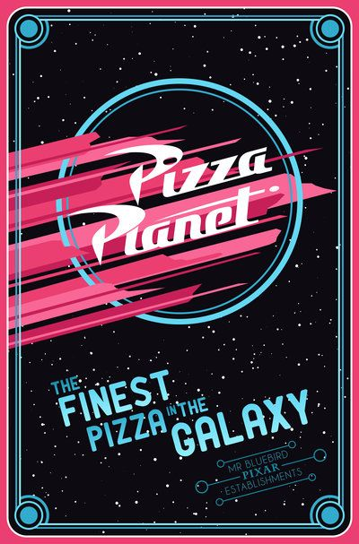 Pizza Planet - the finest pizza in the galaxy (From Toy Story 1995) [http://mr-bluebird.deviantart.com/art/Pizza-Planet-191301506?q=gallery%3Amr-bluebird%2F3066960=18]