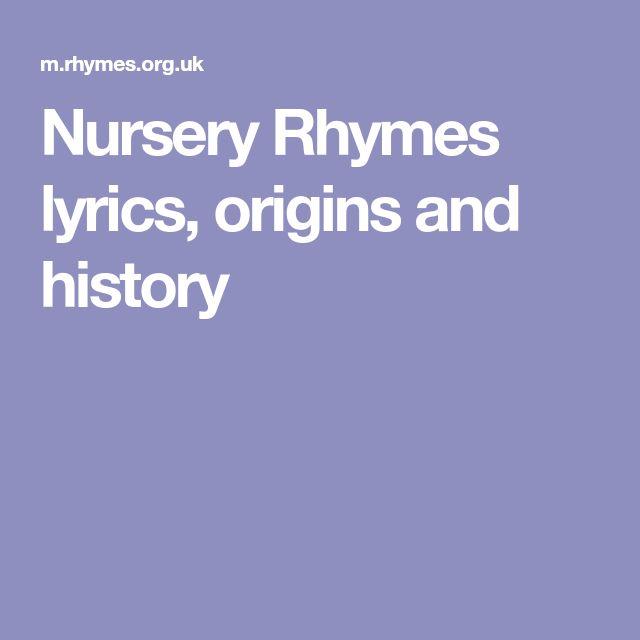 Nursery Rhymes lyrics, origins and history