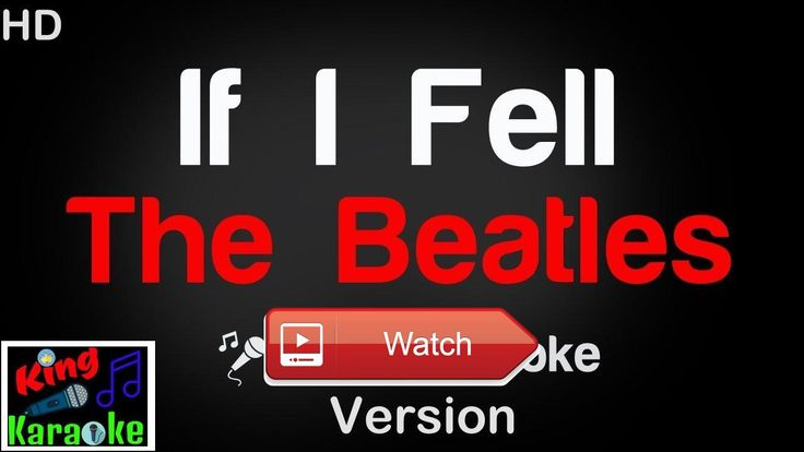 The Beatles If I Fell Karaoke Version King Of Karaoke  To cheer our channel to have 1 Subscribers Please comment name of song you want