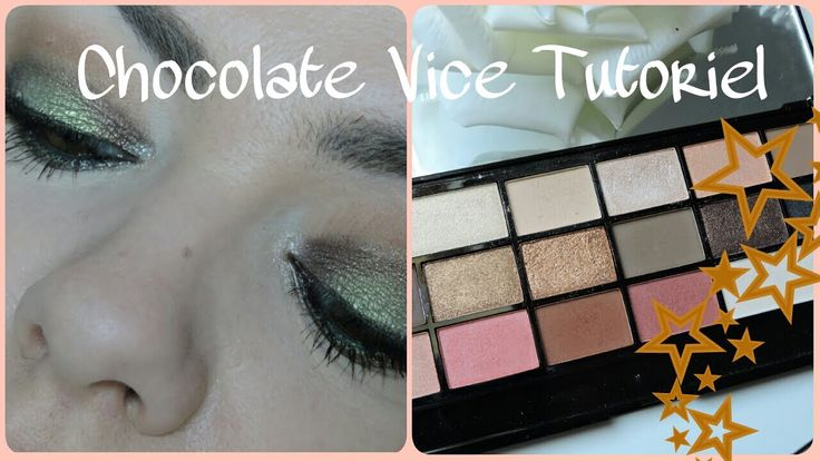 [ Tutoriel] Chocolate vice Makeup révolution