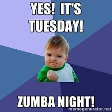 Everything you need to know about zumba yes its tuesday zumba - Google Search