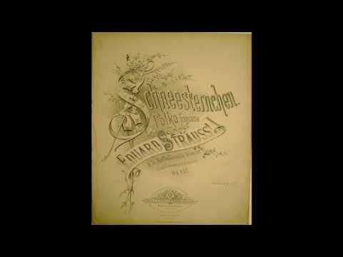 Eduard Strauss - Schneesternchen, Polka française, Op. 157, Very Rare!