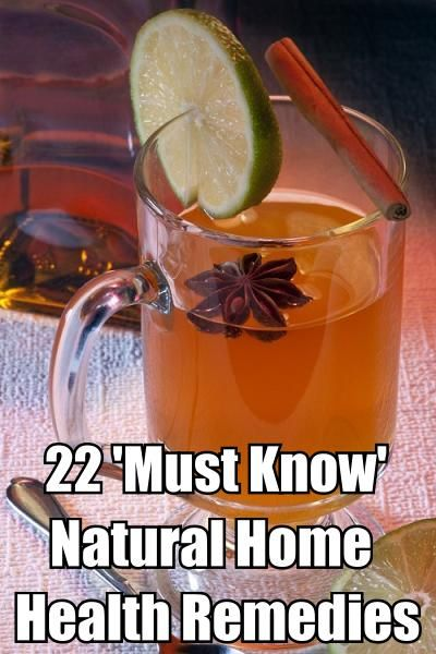 22 'MUST KNOW' All Natural Home Health Remedies...