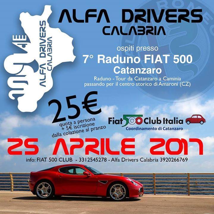 Drivers ed Alfisti tutti siamo invitati a partecipare come  Ospiti d'Onore al  7° Raduno Fiat 500 ITALIA Coordinamento di Catanzaro  Quota di partecipazione a persona € 25,00 + 5 iscrizione all'evento Bambini fino a 10 anni € 15,00  Si prega di dare adesione entro il 23/04 ai numeri 3920266769 o 3312545278  Programma: ore 8.30 presso quartiere CAVA a Catanzaro con Registrazione evento e Colazione offerta dal Fiat Club 500 cz  ore 10.30 partenza con incolonnamento auto verso Amaroni (CZ) con…