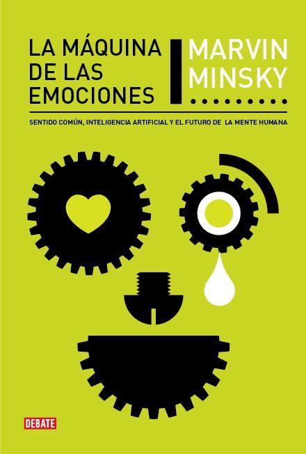 DIVULGACIÓN CIENTÍFICA. Este libro explica la evolución de la mente desde formas simples de pensamiento hasta formas complejas que permiten averiguar más sobre nosotros mismos. Si comprendemos su engranaje podremos construir máquinas de inteligencia artificial que simulen nuestros patrones emocionales y de razonamiento. Búscalo en http://absys.asturias.es/cgi-abnet_Bast/abnetop?ACC=DOSEARCH&xsqf01=maquina+minsky #bibliotecacalzada #divulgacion #neurociencia