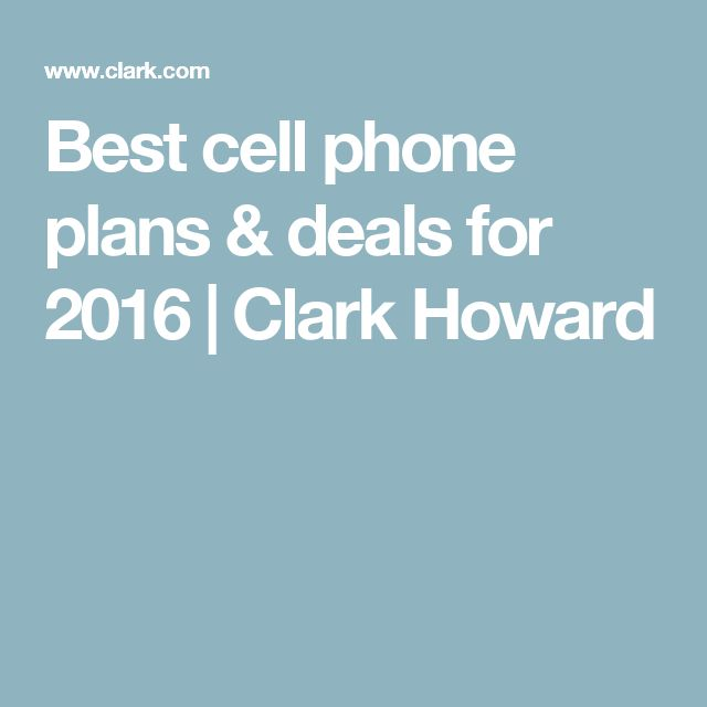 Best cell phone plans & deals for 2016 | Clark Howard