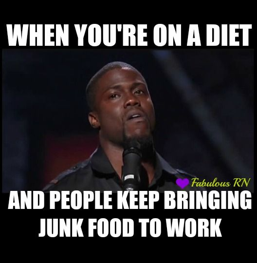 When you're on a diet and people keep bringing junk food to work. Nurse humor. Nursing funny. Kevin Hart meme. Fabulous RN.