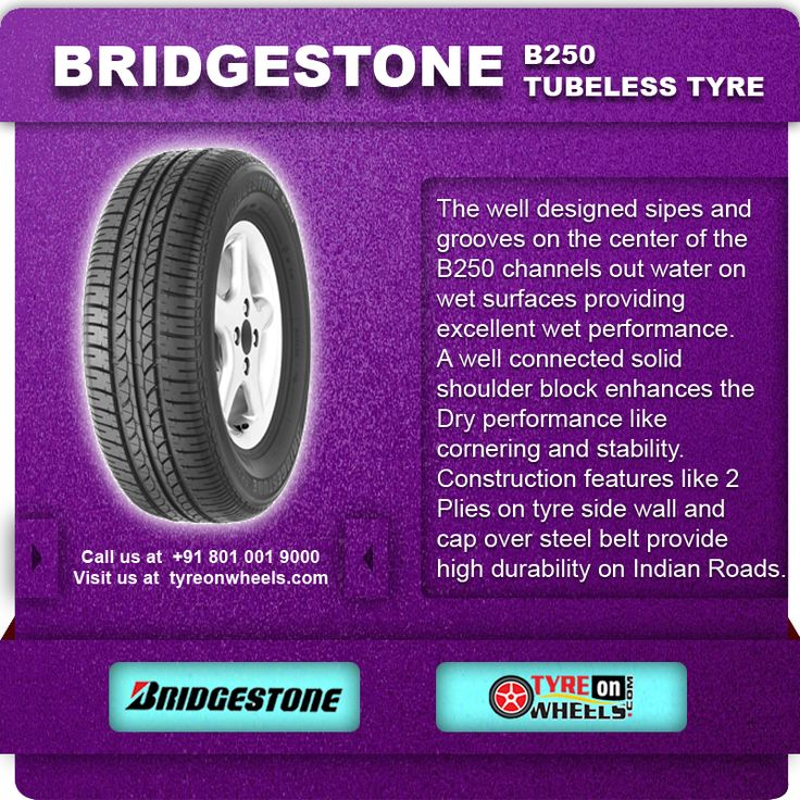 Buy Online BRIDGESTONE B250 Tubeless Tyres & get fitted with Mobile Tyre fitting Vans at your doorstep at Guaranteed Low Prices call us +91 801 001 9000 or visit us at http://www.tyreonwheels.com/Tyre/brand/carTyreBrands.php?brand=bridgestone