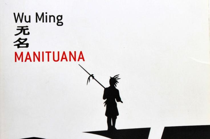 Wu Ming, Manituana