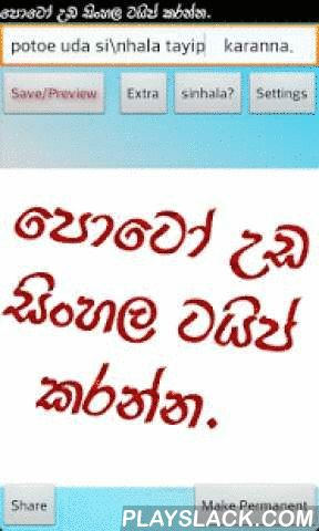Sinhala Text Photo Editor  Android App - playslack.com ,  this is a photo editor. you can add sinhala font characters to photos and save them in you phone as a new copy. *<>to move text use spaces and new line(enter)* this is a best app for sri lankans. and sinhala people.+Type Sinhala On Photos+ you can create facebook photo comments+ add funny text to photos in sinhala.+ edit photos and text with shadows in english and sinhala.+ you can type sinhala as singlish+ add photos to photo…
