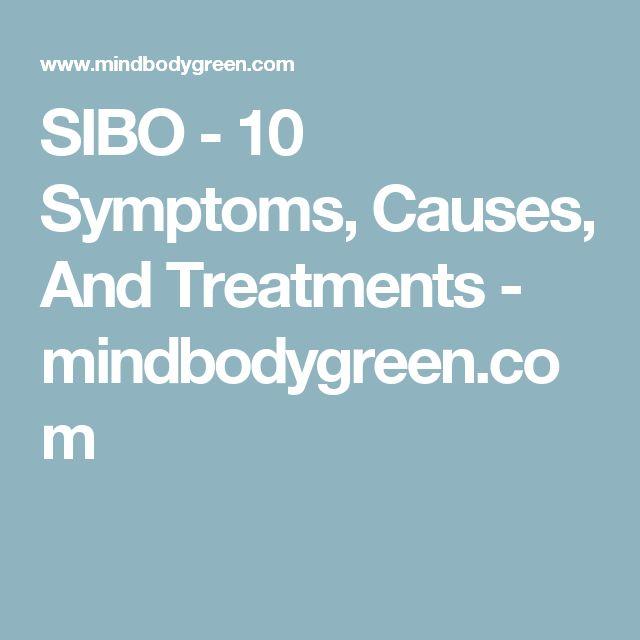 SIBO - 10 Symptoms, Causes, And Treatments - mindbodygreen.com
