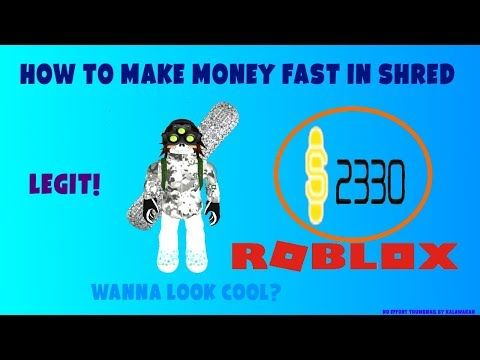 94 Roblox How To Get Money Quick In Shred Youtube Gaming