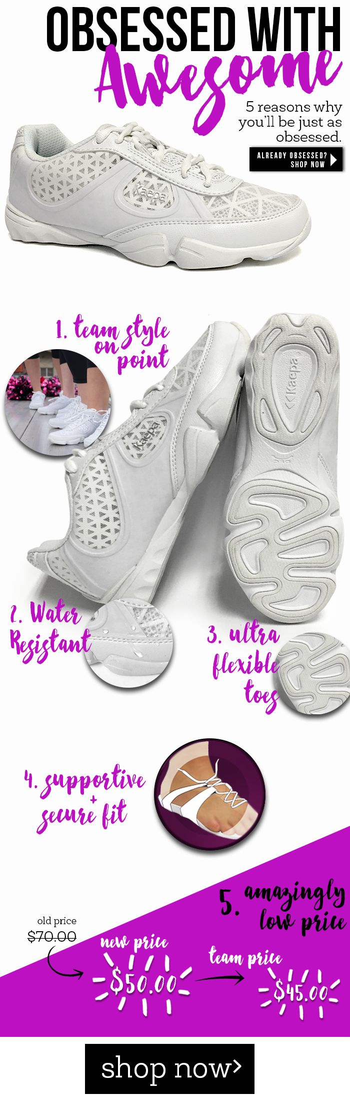 Kaepa Awesome Cheerleading Shoes are on point. Flexible, Water Resistant, lightweight, and awesome.