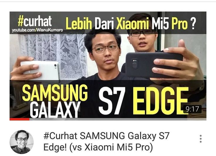 #CurhatGadget kali ini ttg #SAMSUNG Galaxy S7 Edge! Apa iya lebih bagus dari #Xiaomi Mi5 Pro?  Dan kali ini jg ditemani sama sahabat sahabat super gue @willyaviantara dan @divyanza. Tonton like & subscribe ya!  #Youtube #youtubersindonesia #vlog #vlogger #dagelan #xiaomiindonesia #miindonesia #mi #Mi5Pro #mi5 #review #reviewgadget #wisnukumoro #gadget #s7edge #samsungs7edge #galaxys7edge #samsunggalaxys7edge #KampanyeGadget #samsungindonesia