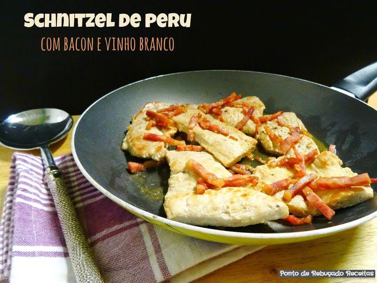 Ponto de Rebuçado Receitas: Schnitzel de peru com bacon e vinho branco