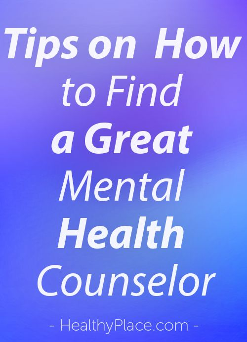 """""""Are you looking for a good mental health counselor? There are many things to keep in mind. Check out these 6 tips to find a good mental health counselor."""" www.HealthyPlace.com"""