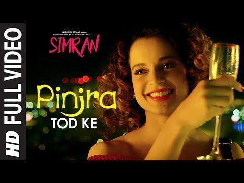 Simran: Pinjra Tod Ke Full Video Song | Kangana Ranaut | Sunidhi Chauhan | Sachin - Jigar