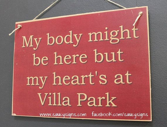 My Heart's at Villa Park Aston Villa - EPL - English football and soccer sign.