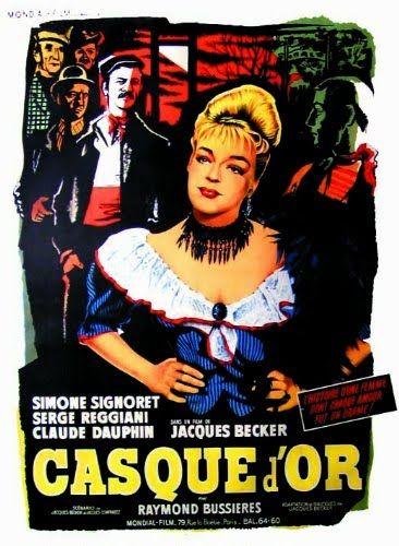 """310. """"Casque d'or"""" de Jacques Becker avec Simone Signoret, Serge Reggiani, Claude Dauphin."""