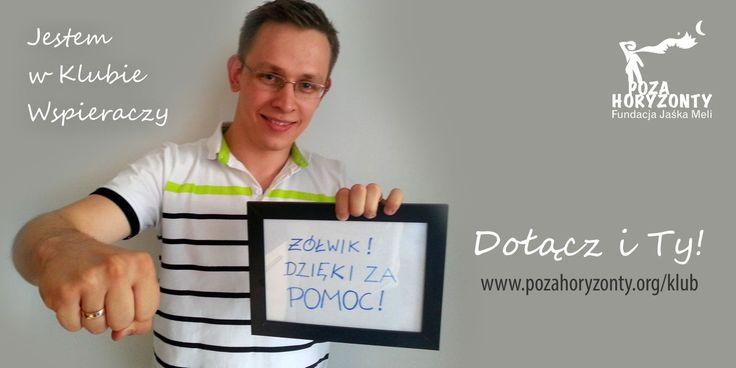 Dołącz do Klubu Wspieraczy - Michał już jest z nami. http://pozahoryzonty.org/klub