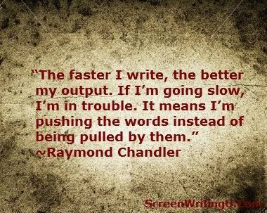 .RAYMOND  CHANDLER - I tend to go back and erase all of my forced words because they're so flat and wasteful.