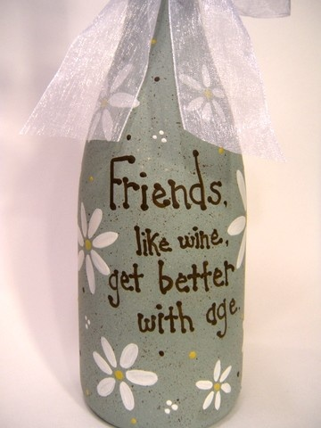 Painted Wine Bottle Gift Friends Like Wine Get Better with Age. $22.00, via Etsy.