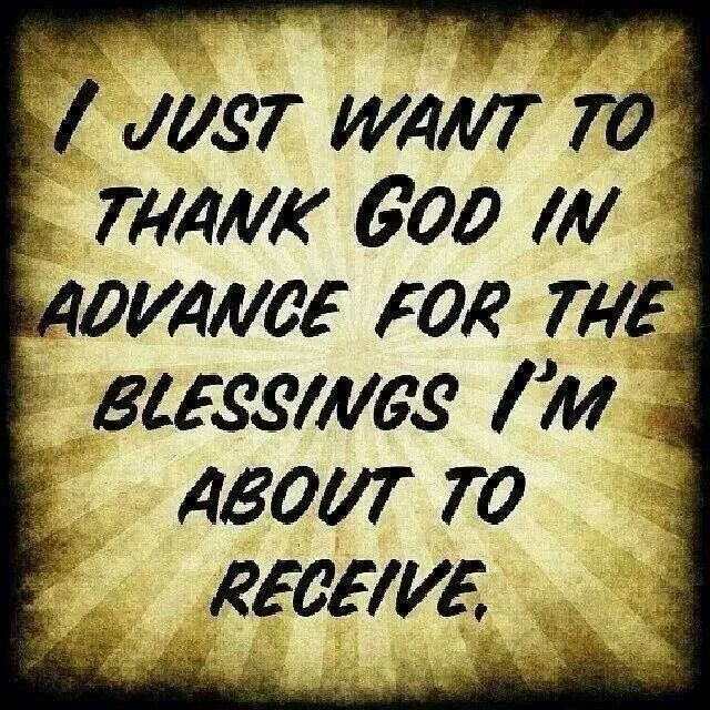 THANK YOU and thanks for all the blessing I already have! :)