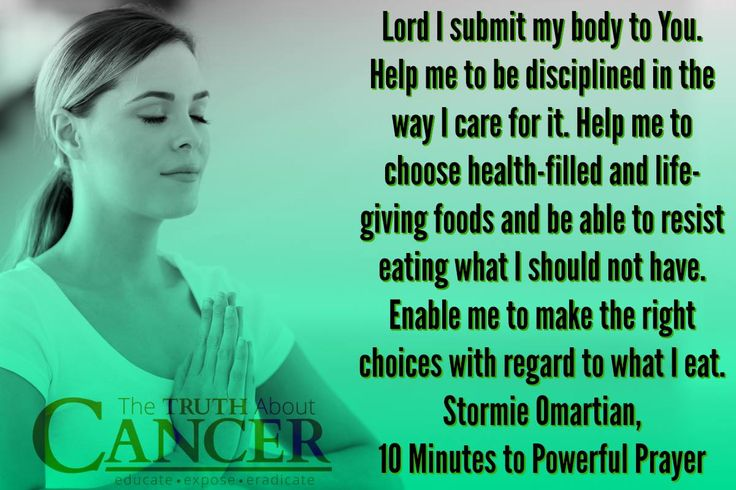 "Amen! Stormie Omartian prays: ""Lord I submit my body to You. Help me to be disciplined in the way I care for it. Help me to choose health-filled and life-giving foods and be able to resist eating what I should not have. Enable me to make the right choices with regard to what I eat."" Please re-pin to share with your family & friends! Join us for much more great information on The Truth About Cancer! <3"