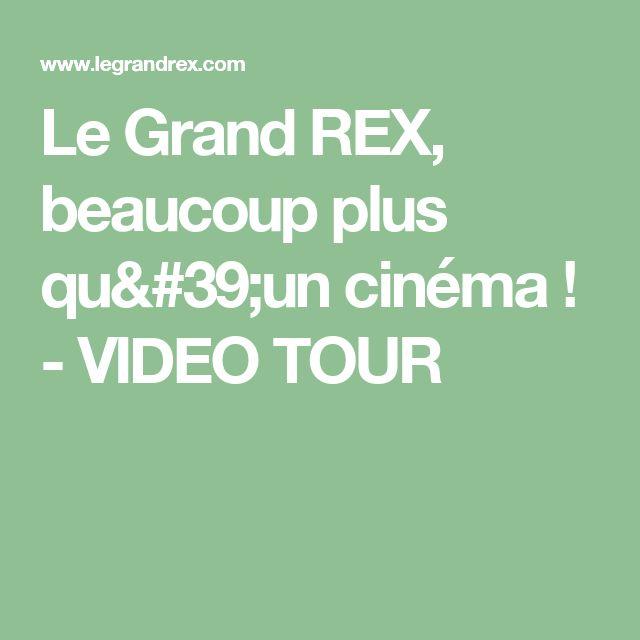 Le Grand REX, beaucoup plus qu'un cinéma ! - VIDEO TOUR