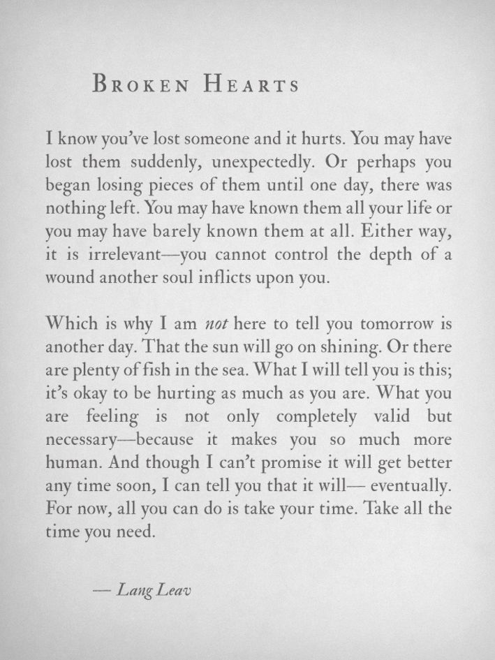 This is perfectly said. By Lang Leav