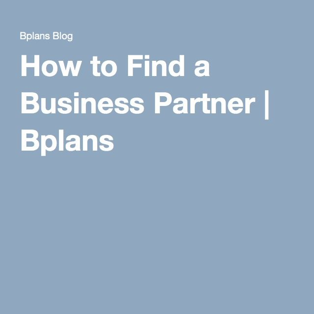 How to Find a Business Partner | Bplans