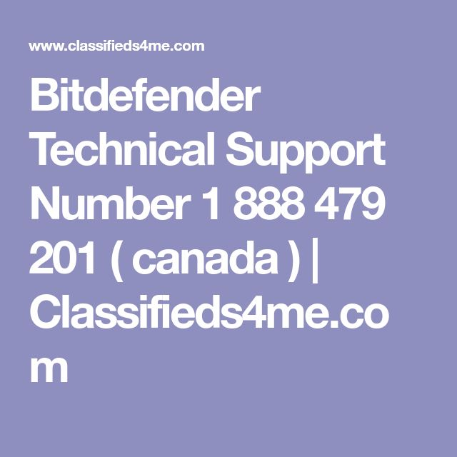 Bitdefender Technical Support Number 1 888 479 201 ( canada ) | Classifieds4me.com