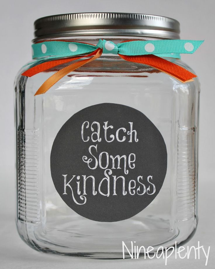 "Idea adapted to a classroom: ""every time a student catches someone doing something kind, they put the kind person's name on a piece of paper ALONG WITH the act of kindness. Then they SIGN the paper with their name and put it the jar. Once a week, the teacher draws a name from the jar and both kids get a treat"""