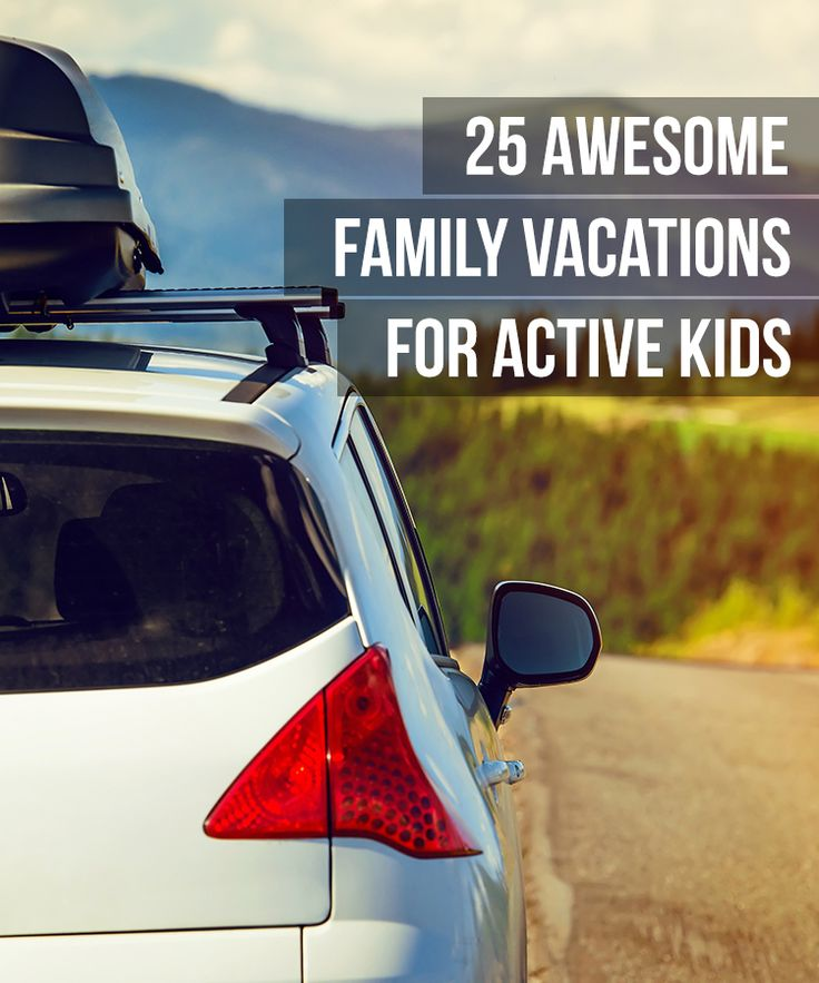 25 awesome family vacations for active kids – book…