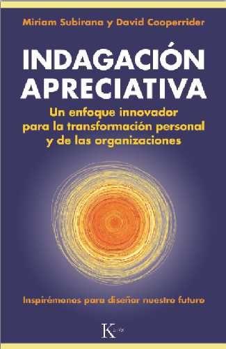Indagación Apreciativa (IA) es una metodologia que busca promover el cambio a nivel personal, familiar, social, institucional o empresarial a través del poder transformador de las preguntas.