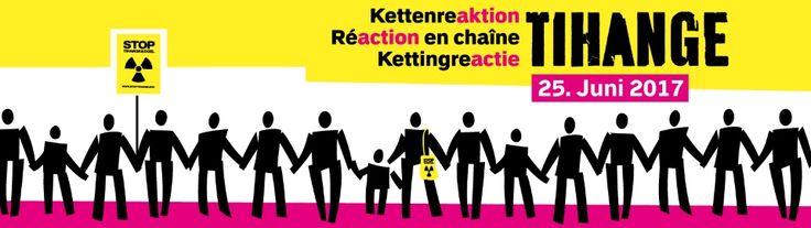 90 km Menschenkette gegen Tihange_Am Sonntag, 25. Juni 2017_ http://www.umweltinstitut.org/themen/radioaktivitaet/menschenkette-tihange.html?activeTab=3