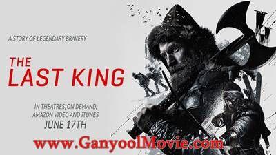 Download Film The Last King (2016) BRRip 720p Subtitle Indonesia