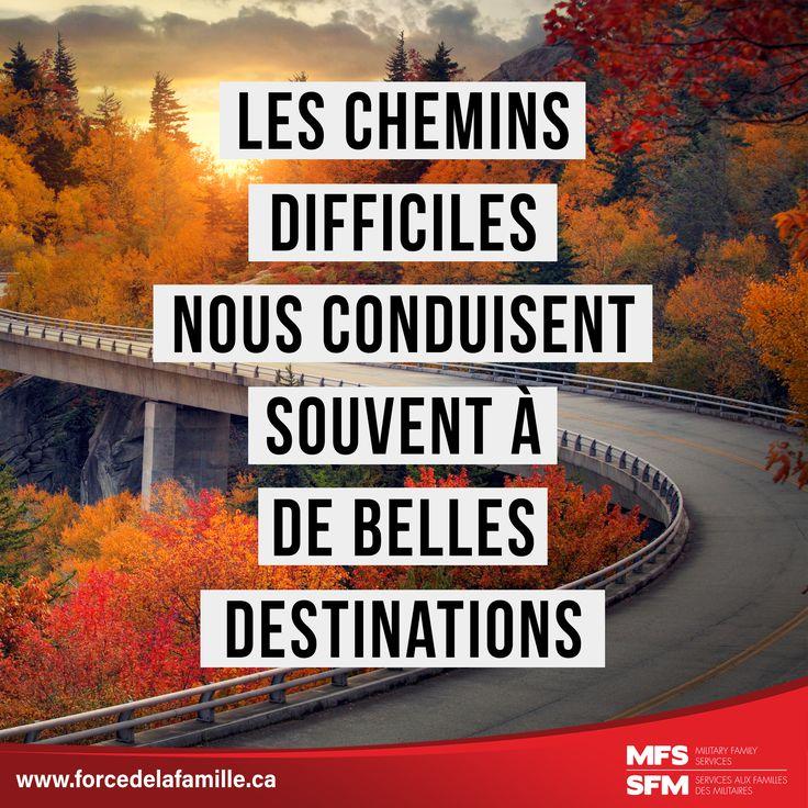 Les chemins difficiles nous conduisent souvent à de belles destinations