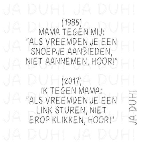 1985 vs. 2017. Ja Duh! #humor #vroeger #internet #waarschuwing #mama #moeder #opvoeding